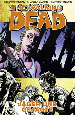 The Walking Dead, Band 11: Jäger und Gejagte (CrossCult)