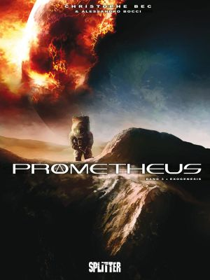 Prometheus, Band 1-3 (Splitter)