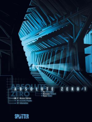 Absolute Zero, Band 1 (Splitter)