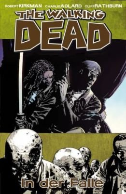 The Walking Dead, Band 14: In der Falle (Cross Cult)