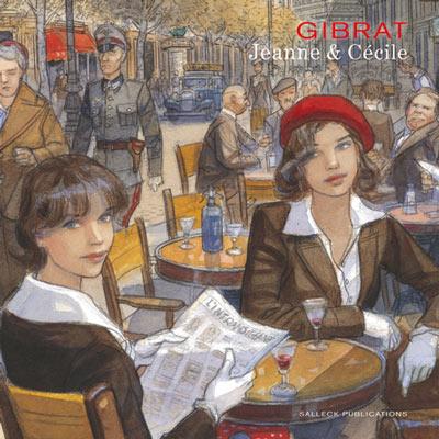 Gibrat: Jeanne & Cécile (Salleck)