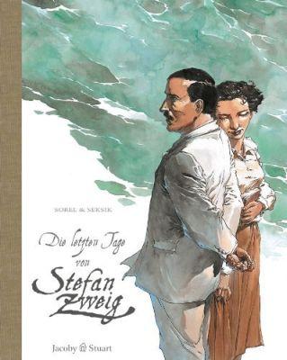 Die letzten Tage von Stefan Zweig (Jacoby & Stuart)