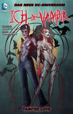 Ich, der Vampir, Band 1: Tainted Love (DC/Panini)