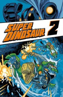 Super Dinosaur, Band 2
