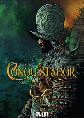 Conquistador, Band 1 (Splitter)