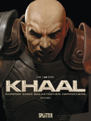 Khaal, Band 1 (Splitter)