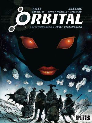 Orbital Aufzeichnungen, Band 1: Erste Begegnungen (Splitter)