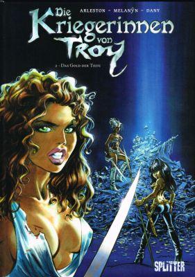 Die Kriegerinnen von Troy, Band 2 (Splitter)
