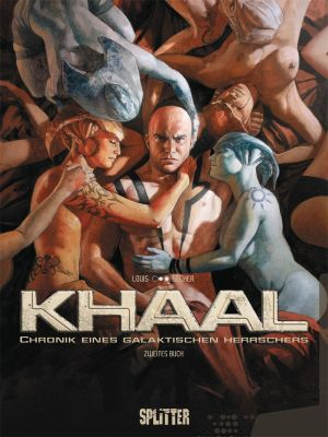 Khaal, Band 2 (Splitter)