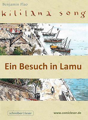 Kililana Song: Ein Besuch in Lamu