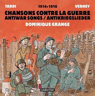 Chansons contre la guerre – Antikriegslieder (Casterman)