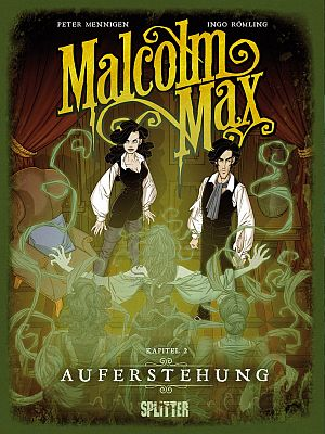 Malcolm Max, Band 2: Auferstehung (Splitter)