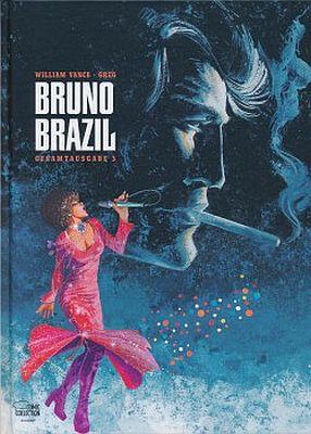 Bruno Brazil Gesamtausgabe, Band 3