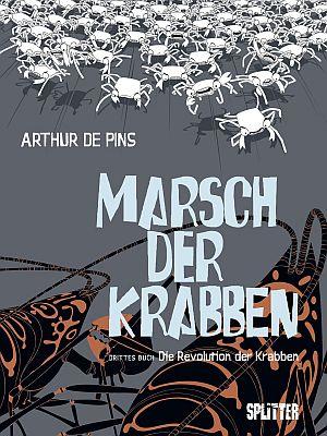 Marsch der Krabben, Band 3 (Splitter)
