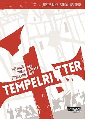 Der Schatz der Tempelritter, Band 1 (Carlsen)