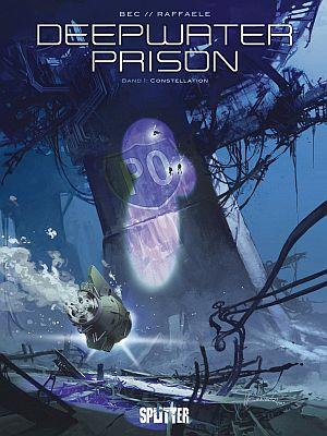 Deepwater Prison, Band 1 (Splitter)