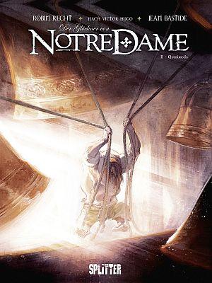 Der Glöckner von Notre Dame, Band 2 (Splitter)