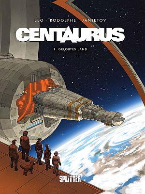Centaurus, Band 1 (Splitter)