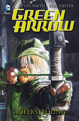Green Arrow: Auferstehung (Panini)