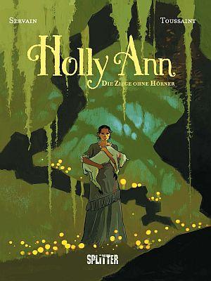 Holly Ann, Band 1 (Splitter)