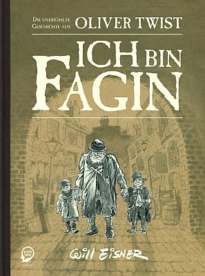 Ich bin Fagin (Egmont Graphic Novel)