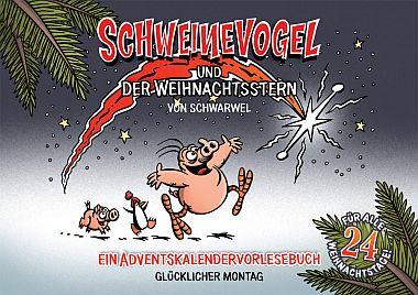 Schweinevogel Adventskalender (Glücklicher Montag)