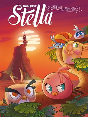 Angry Birds: Stella, Band 1 (Cross Cult)