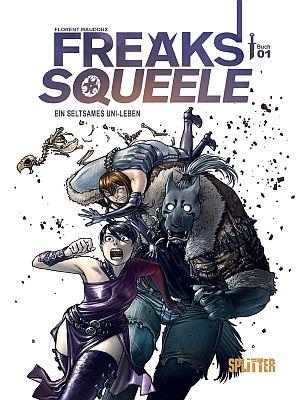 Freaks' Squeele (Hauptserie), Band 1 (Splitter)