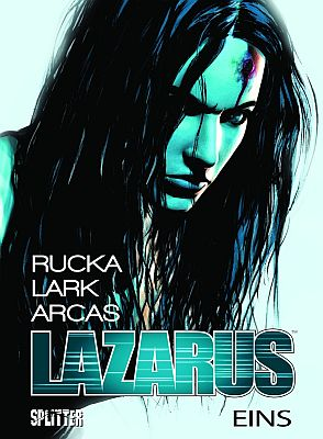Lazarus, Band 1 (Splitter)
