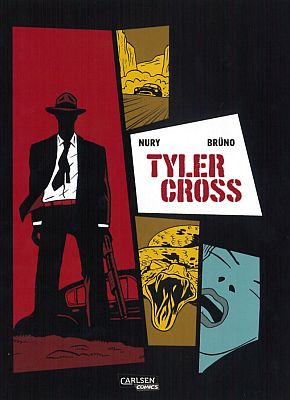 Tyler Cross, Band 1 (Carlsen)