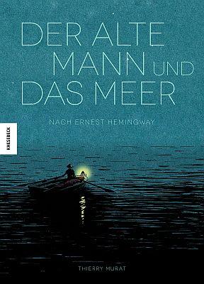 Der alte Mann und das Meer (Knesebeck)