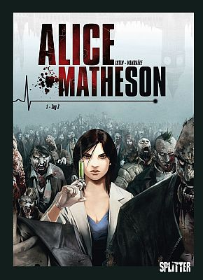 Alice Matheson, Band 1 (Splitter)