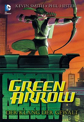 Green Arrow: Der Klang der Gewalt (Panini)