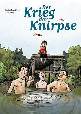 Der Krieg der Knirpse, Band 2 (Panini)