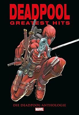Deadpool: Greatest Hits (Panini)