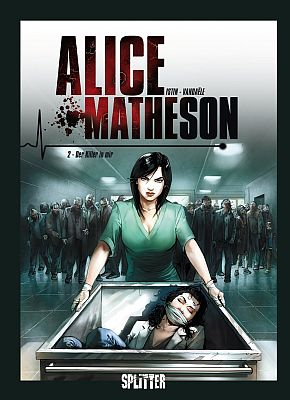 Alice Matheson, Band 2 (Splitter)