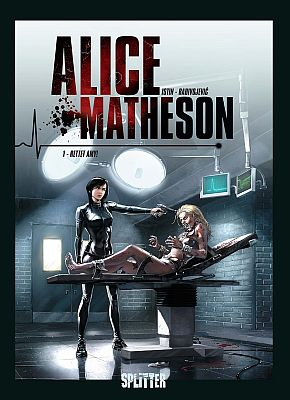 Alice Matheson, Band 3 (Splitter)