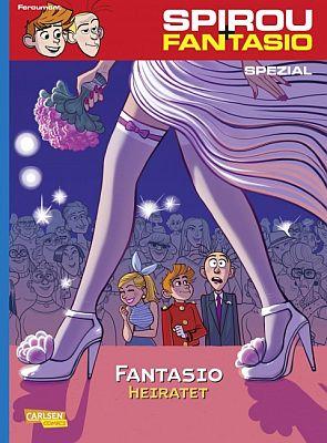 Spirou und Fantasio: Fantasio heiratet (Carlsen)