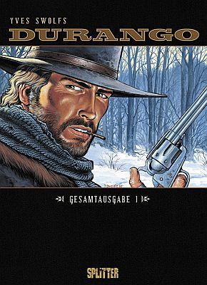 Durango Gesamtausgabe, Band 1 (Splitter)