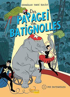 Der Papagei von Batignolles, Band 2 (Carlsen)