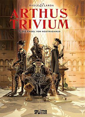 Arthus Trivium, Band 1 (Splitter)