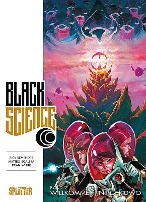 Black Science, Band 2 (Splitter)