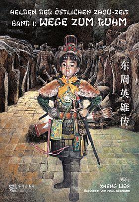 Helden der Östlichen Zhou-Zeit, Band 1+2 (Chinabooks)