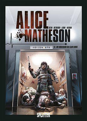 Alice Matheson, Band 5 (Splitter)