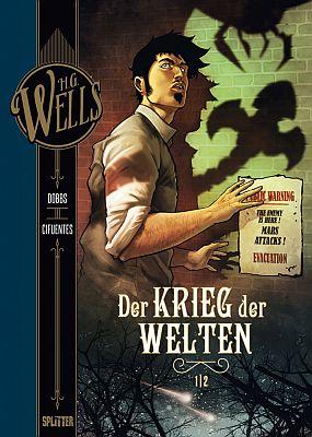 H.G. Wells: Der Krieg der Welten, Band 1 (Splitter)
