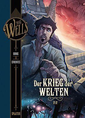 H.G. Wells: Der Krieg der Welten, Band 2 (Splitter)