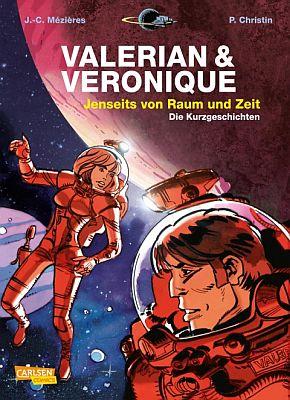 Valerian & Veronique Die Kurzgeschichten (Carlsen)
