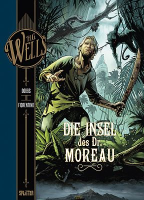 H.G. Wells: Die Insel des Dr. Moreau (Splitter)