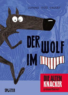 Der Wolf im Slip, Band 1 (Splitter)