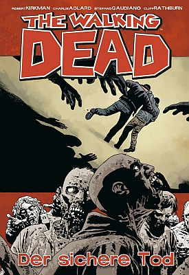 The Walking Dead, Band 28 (Cross Cult)